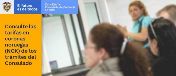 Consulte las tarifas en coronas noruegas (NOK) de los trámites del Consulado de Colombia